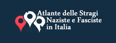 Atlante delle Stragi Naziste e Fasciste in Italia